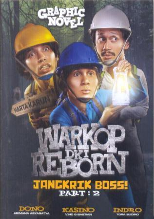 Warkop DKI Reborn : Jangkrik Boss! Part 2 Graphic Novel